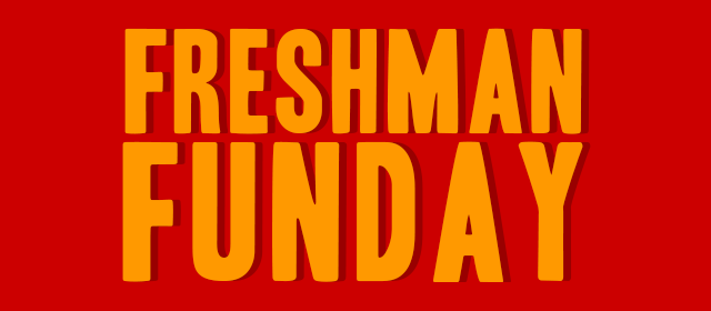 Read more about Freshman Funday!